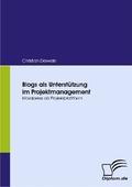 Blogs als Unterstützung im Projektmanagement