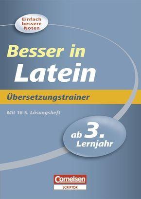 Besser in Latein, Übersetzungstrainer, ab 3. Lernjahr