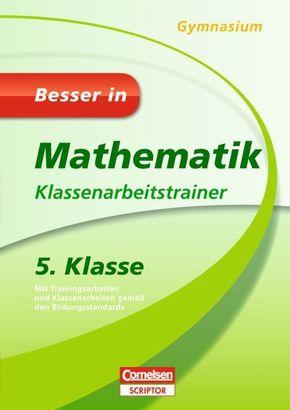 Besser in Mathematik, Gymnasium: 5. Klasse, Klassenarbeitstrainer