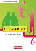 Doppel-Klick, Differenzierende Ausgabe: 6. Schuljahr, Das Arbeitsheft Basis