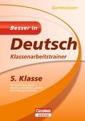 Besser in Deutsch, Gymnasium: 5. Klasse, Klassenarbeitstrainer