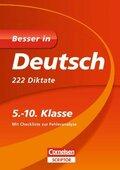 Besser in Deutsch, 222 Diktate, 5.-10. Klasse