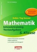 Jeden Tag besser, Mathematik, Intensivtraining Textaufgaben 5. Klasse