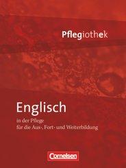 Pflegiothek - Für die Aus-, Fort- und Weiterbildung - Einführung und Vertiefung für die Aus-, Fort-, und Weiterbildung