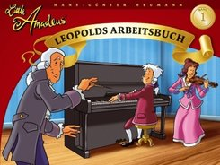 Little Amadeus, Leopolds Arbeitsbuch - Bd.1