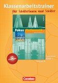 Fokus Mathematik, Gymnasium, Ausgabe N: 7. Schuljahr, Klassenarbeitstrainer für Schülerinnen und Schüler