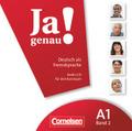 Ja genau! - Deutsch als Fremdsprache: Audio-CD für den Kursraum; Bd.A1/2