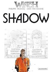 Largo Winch - Shadow