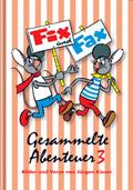 Fix und Fax, Gesammelte Abenteuer - Bd.3