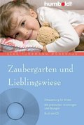 Zaubergarten und Lieblingswiese, m. Audio-CD