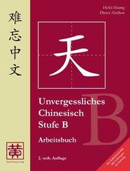 Unvergessliches Chinesisch: Stufe B, Arbeitsbuch