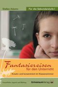 Fantasiereisen für den Unterricht, 1 Audio-CD