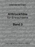 Altblockflöte für Erwachsene - Bd.3