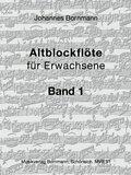 Altblockflöte für Erwachsene - Bd.1