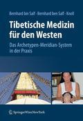 Tibetische Medizin für den Westen