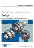 PAL-Programmiersystem · Drehen, Programmierbeispiele mit Lösungsvorschlägen