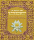Das dreifache Sutra von der weißen Lotosblume des wunderbaren Dharma