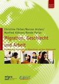 Migration, Geschlecht und Arbeit