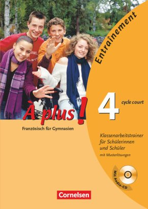 À plus!: Klassenarbeitstrainer (cycle court), m. Audio-CD; Bd.4