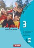À plus!: Klassenarbeitstrainer für Schülerinnen und Schüler, m. Audio-CD; Bd.3