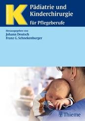 Pädiatrie und Kinderchirurgie für Pflegeberufe