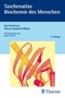 Taschenatlas Biochemie des Menschen