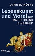 Lebenskunst und Moral