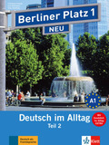 Berliner Platz NEU (Ausgabe in Teilbänden): Lehr- und Arbeitsbuch, m. 1 Audio-CD zum Arbeitsbuchteil; Bd.1 - Tl.2