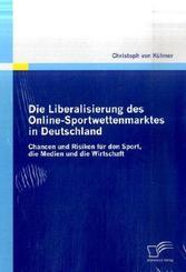 Die Liberalisierung des Online-Sportwettenmarktes in Deutschland