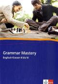 Grammar Mastery, Englisch Klassen 8 bis10