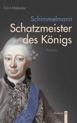 Schimmelmann - Schatzmeister des Königs