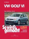 So wird's gemacht: VW Golf VI ab 10/08; Bd.148