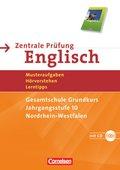 Zentrale Prüfung Englisch, Nordrhein-Westfalen: Gesamtschule Grundkurs, Jahrgangsstufe 10, Nordrhein-Westfalen, m. Audio-CD (English G 21)