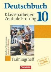 Deutschbuch - Trainingshefte zu allen Grundausgaben: 10. Schuljahr, Klassenarbeiten und zentrale Prüfung ab 2010, Real- und Gesamtschule Nordrhein-Westfalen