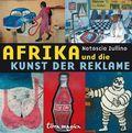 Terra magica Afrika und die Kunst der Reklame