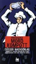 Friesisches Mordkompott: Süßer Nachschlag