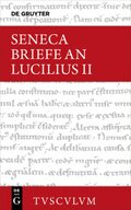 Epistulae morales ad Lucilium / Briefe an Lucilius - Bd.2