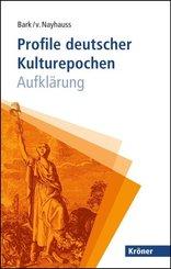 Profile deutscher Kulturepochen: Aufklärung