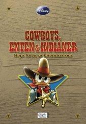 Cowboys, Enten und Indianer