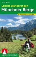 Rother Wanderbuch Leichte Wanderungen - Genusstouren in den Münchner Bergen
