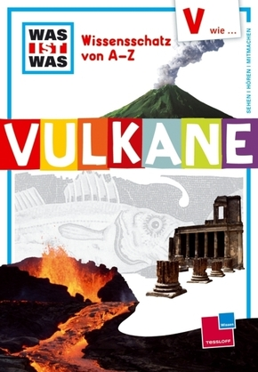 WAS IST WAS Wissensschatz von A-Z, Vulkane