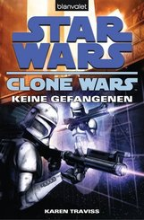 Star Wars, Clone Wars - Keine Gefangenen