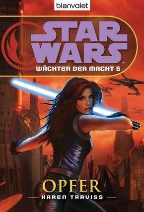 Star Wars, Wächter der Macht - Opfer