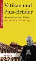 Der Vatikan und die Pius-Brüder