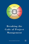 Breaking the Code of Project Management