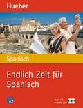 Endlich Zeit für Spanisch, m. 2 Audio-CDs