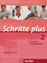 Schritte plus - Deutsch als Fremdsprache: Kursbuch + Arbeitsbuch; Bd.2