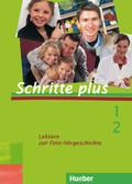 Schritte plus - Deutsch als Fremdsprache: Lektüre zur Foto-Hörgeschichte; Bd.1/2
