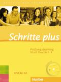 Schritte plus - Deutsch als Fremdsprache: Prüfungstraining Start Deutsch, m. Audio-CD; Bd.1