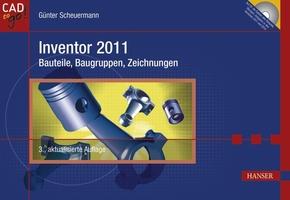 Inventor 2010 - Bauteile, Baugruppen, Zeichnungen, m. CD-ROM (Ebook nicht enthalten)